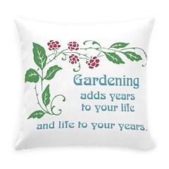 Gardening adds Years Everyday Pillow