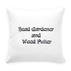 Head Gardener Everyday Pillow