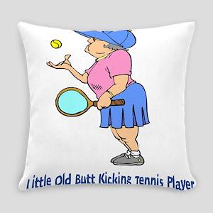 Butt Kicking Tennis Player Everyday Pillow
