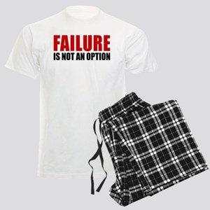 Failure Is Not An Option Pajamas