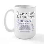 Film Dctnry: Roll Sound! Large Mug
