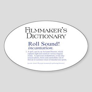 Film Dctnry: Roll Sound! Oval Sticker