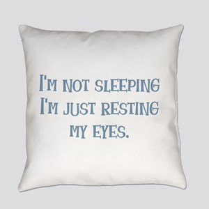 Resting My Eyes Everyday Pillow