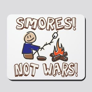 S'mores Not Wars! SMORES Mousepad