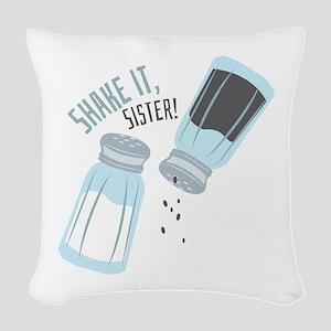 Shake It Sister Woven Throw Pillow