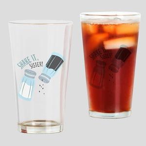 Shake It Sister Drinking Glass