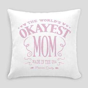 World's Okayest Mom Everyday Pillow