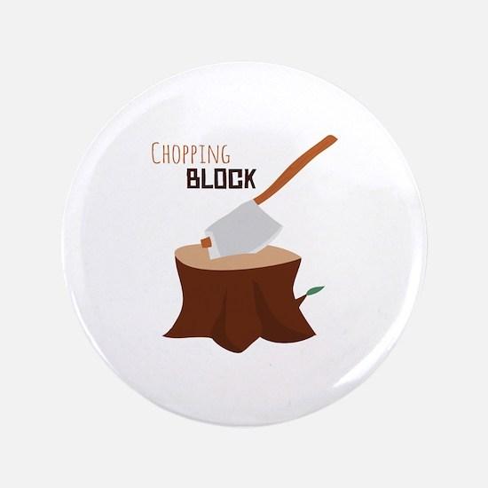Chopping Block Button