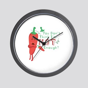 Hot Enough Wall Clock