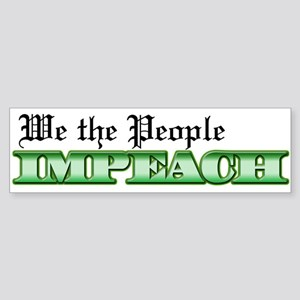 We The People Impeach Bumper Sticker