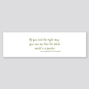 The Secret Garden Quote Bumper Sticker