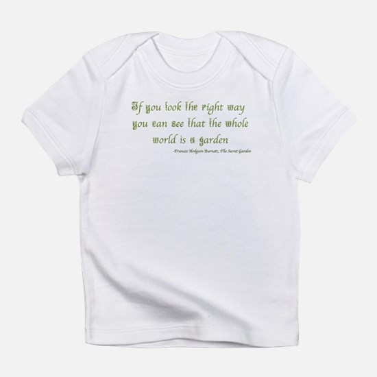 The Secret Garden Quote Infant T-Shirt