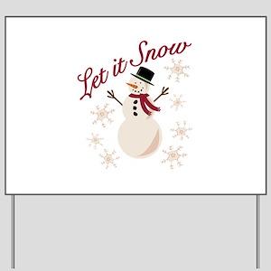 Let It Snow Yard Sign
