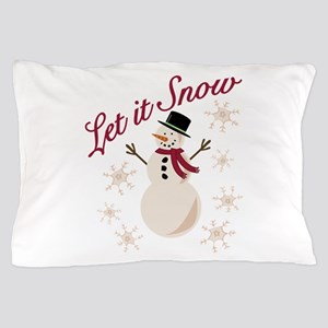 Let It Snow Pillow Case