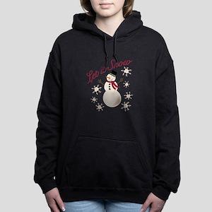 Let It Snow Women's Hooded Sweatshirt