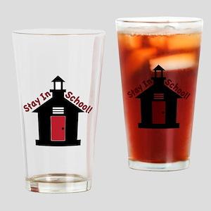 Stay In School Drinking Glass