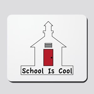School Is Cool Mousepad