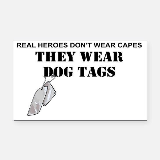 REAL HEROES WEAR DOG TAGS Rectangle Car Magnet