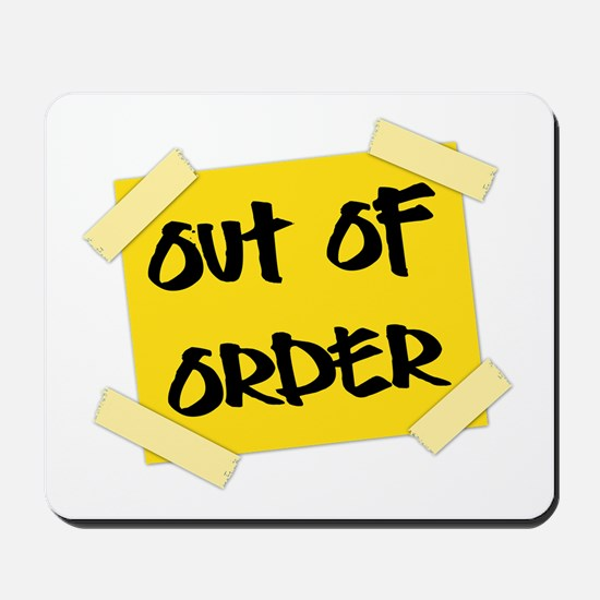 Out of Order Sign Mousepad