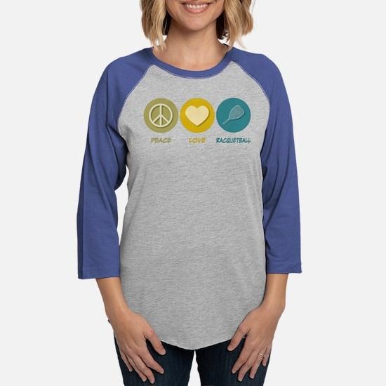 Peace Love Racquetbal Long Sleeve T-Shirt