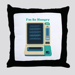 Im So Hungry Throw Pillow
