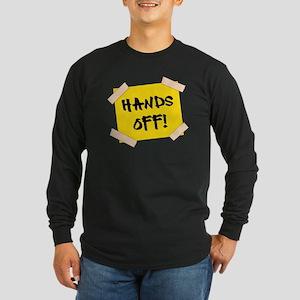 Hands Off! Sign Long Sleeve Dark T-Shirt