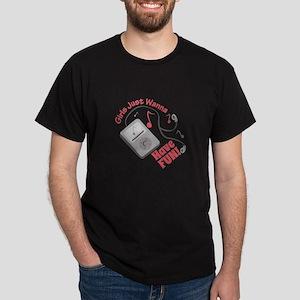 Have Fun T-Shirt