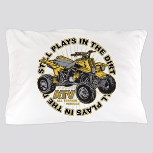 Plays in the Dirt ATV Pillow Case
