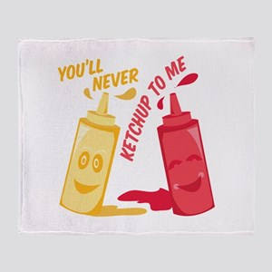 Ketchup To Me Throw Blanket