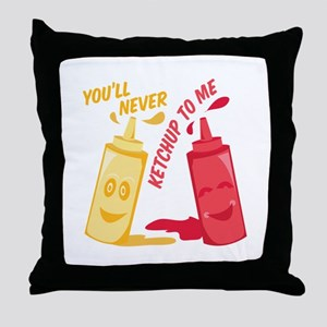 Ketchup To Me Throw Pillow