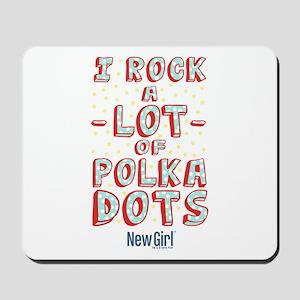 I Rock A Lot of Polka Dots Mousepad