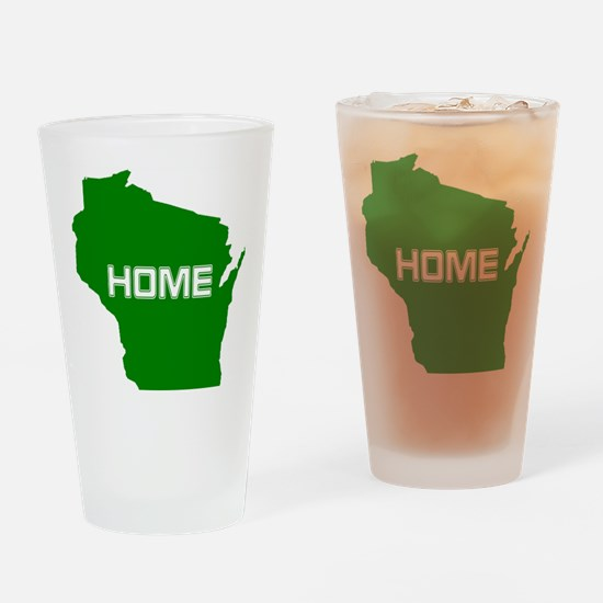 Wisconsin is Home Drinking Glass
