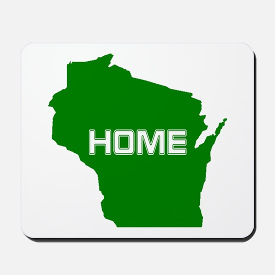Wisconsin is Home Mousepad