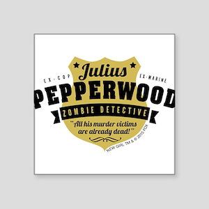 "New Girl Julius Pepperwood Square Sticker 3"" x 3"""