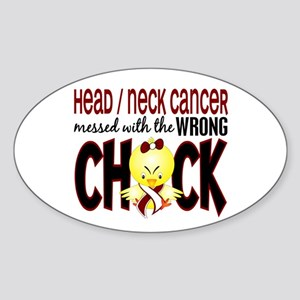 Head Neck Cancer MessedWithWrongChi Sticker (Oval)