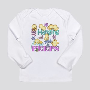 Just Hanging With My Peeps Long Sleeve T-Shirt