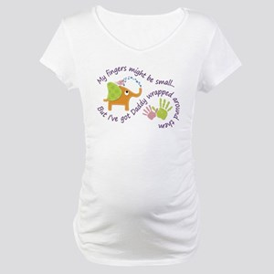 My fingers might be small, but I Maternity T-Shirt