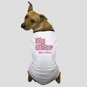 Big Sister Pink Splat - Personalized Dog T-Shirt