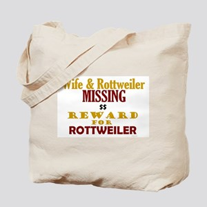 Wife & Rottweiler Missing Tote Bag
