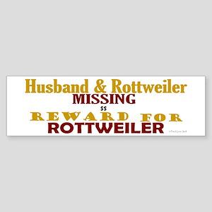Husband & Rottweiler Missing Bumper Sticker