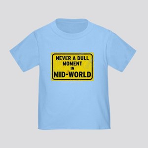 Dull Moment - Toddler T-Shirt