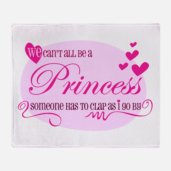 I'm the Princess Throw Blanket
