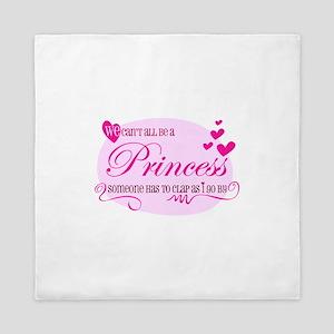 I'm the Princess Queen Duvet