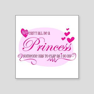 I'm the Princes Sticker