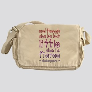 Though She Be But Little She is Fier Messenger Bag
