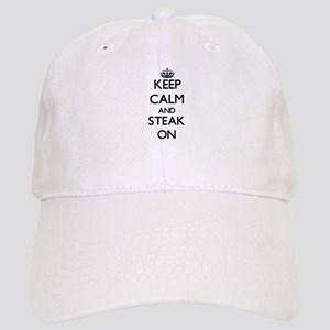 Keep Calm and Steak ON Cap