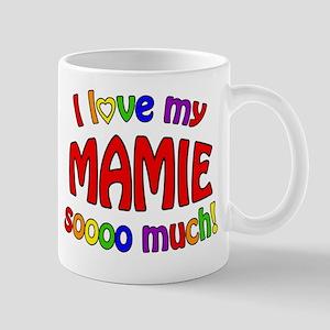 I love my MAMIE soooo much! Mug