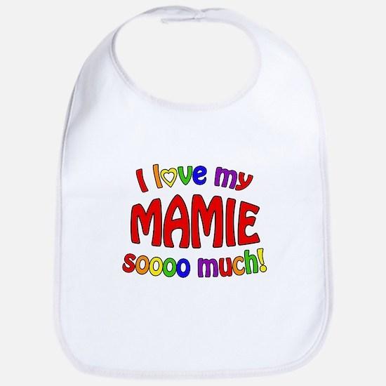 I love my MAMIE soooo much! Bib