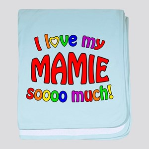 I love my MAMIE soooo much! baby blanket
