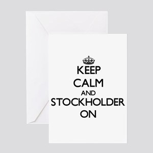 Keep Calm and Stockholder ON Greeting Cards